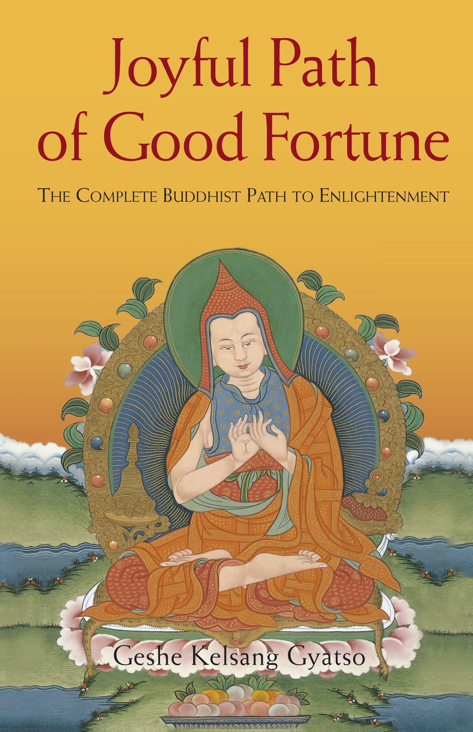 El camino gozoso de buena fortuna