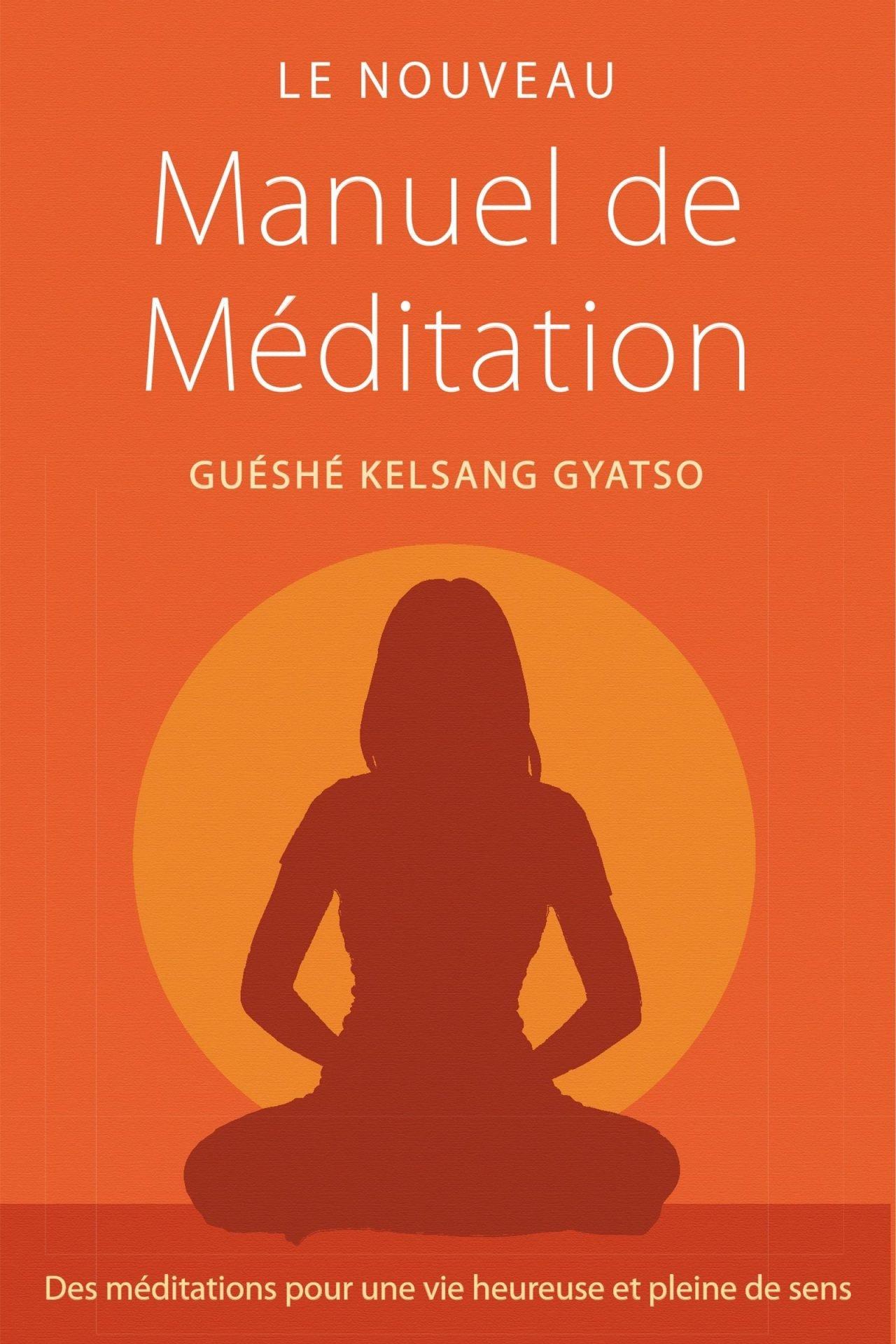 Le Nouveau Manuel de Méditation